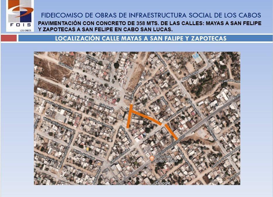 Pavimentación con concreto de 358 mts. de las calles: Mayas a San Felipe y Zapotecas a San Felipe en Cabo San Lucas.
