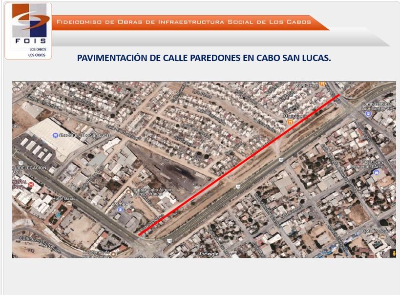 Pavimentación de la calle Paredones entre la Carretera Transpeninsular y Av. Leona Vicario en CSL