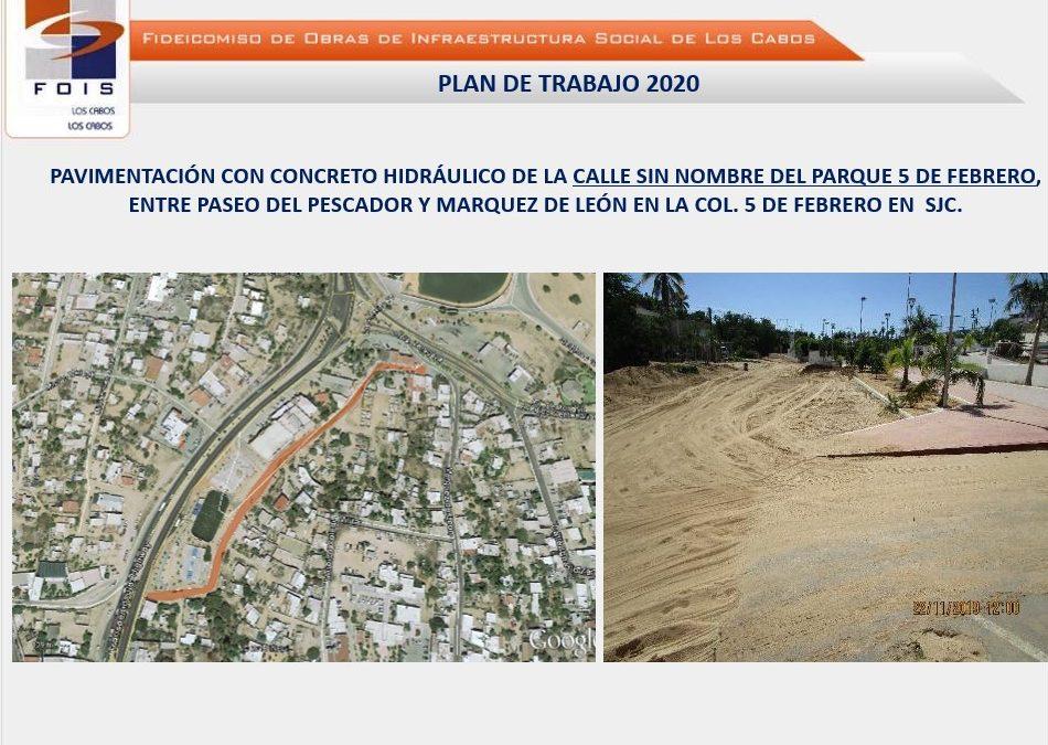 Pavimentación con concreto hidráulico de la calle Sin Nombre del Parque 5 de febrero, entre las calles El Pescador y Márquez de León ubicada en San José Del Cabo